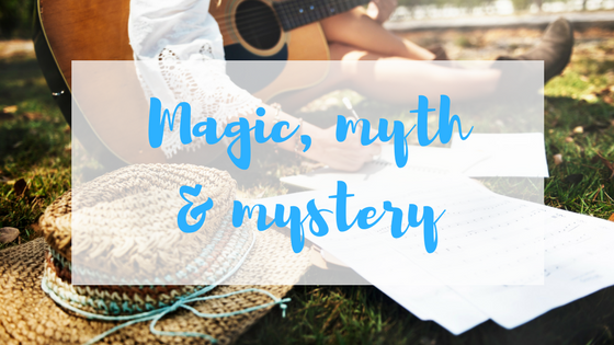 Magic, myth & mystery