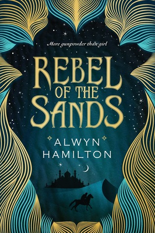 Rebel of the Sands Alwyn Hamilton