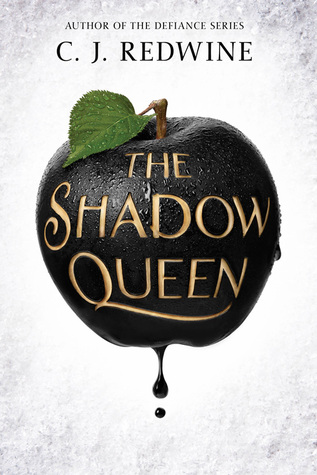 The Shadow Queen by C J Redwine Lyndsey's Book Blog