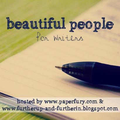 Beautiful People linkup for writers
