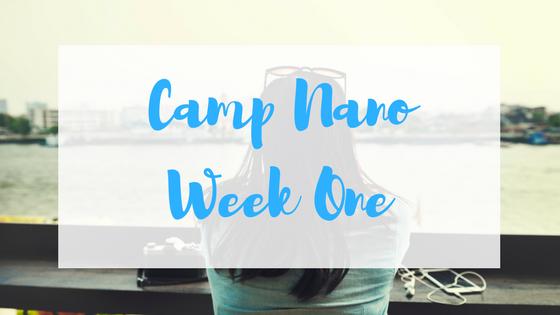 Camp Nano week one