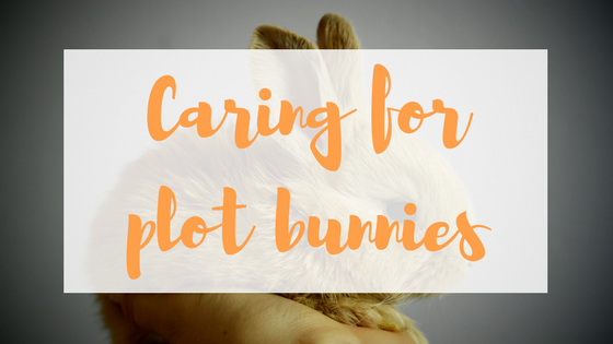 Caring for plot bunnies.png