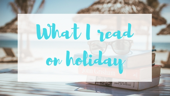 What I read on holiday Lyndsey's Book Blog