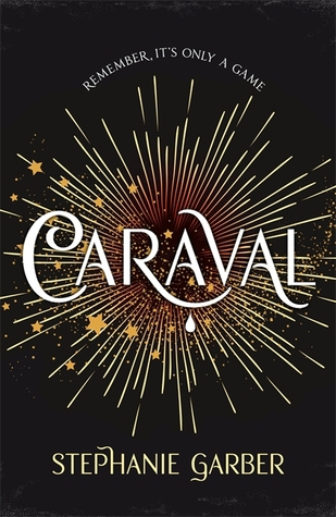 Caraval by Stephanie Garber Lyndsey's Book Blog
