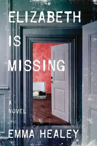 Elizabeth is Missing Emma Healey Lyndsey's Book Blog