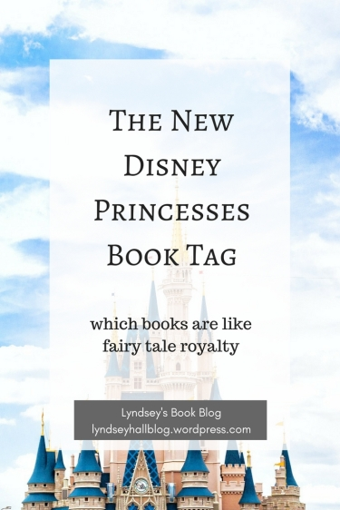 The New Disney princesses book tag Lyndsey's Book Blog