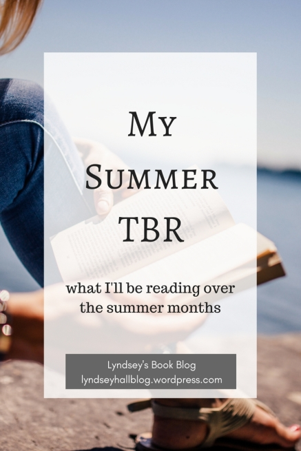 My summer TBR Lyndsey's Book Blog