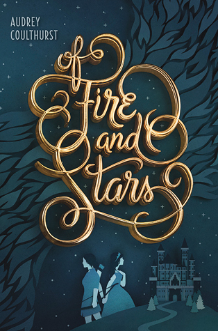 Of Fire and Stars by Audrey Coulthurst Lyndsey's Book Blog