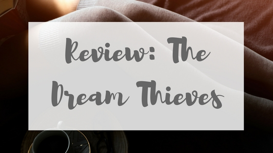 Review The Dream Thieves by Maggie Stiefvater Lyndsey's Book Blog