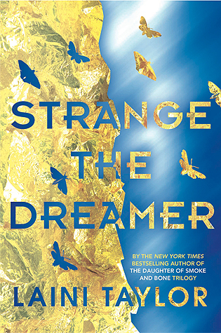 Strange the Dreamer 1 by Laini Taylor Lyndsey's Book Blog