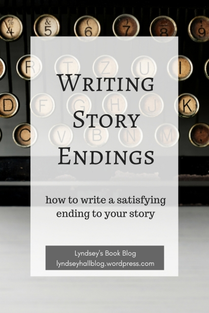 Writing story endings Lyndsey's Book Blog