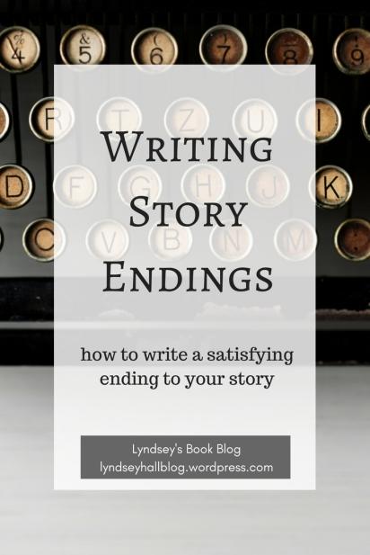 Writing story endings Lyndsey's Book Blog