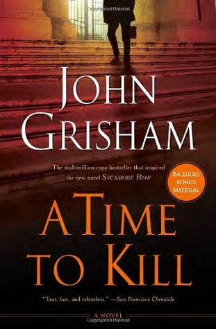 A Time to Kill John Grisham Lyndsey's Book Blog