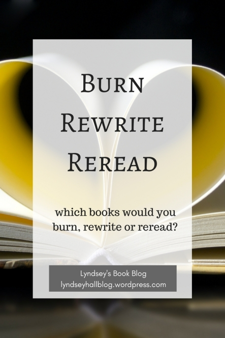 Burn rewrite reread book tag Lyndsey's Book Blog