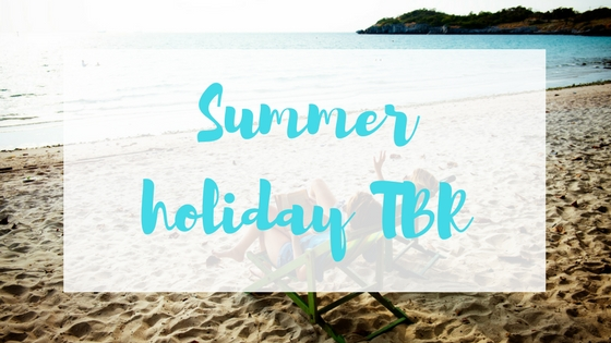 Summer holiday TBR Lyndsey's Book Blog