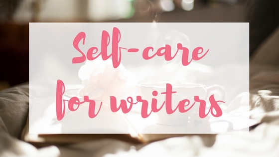 Self care for writers Lyndsey's Book Blog