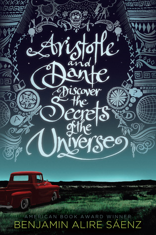 Aristotle and Dante by Benjamin Alire Saenz