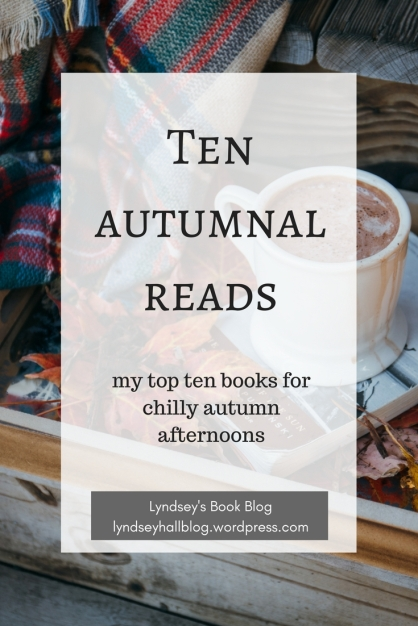 Ten autumnal reads Lyndsey's Book Blog
