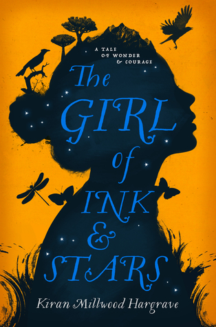 The Girl of Ink and Stars by Karen Millwood Hargrave
