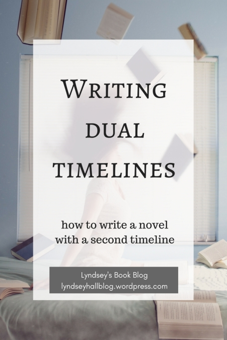 Writing dual timelines Lyndsey's Book Blog