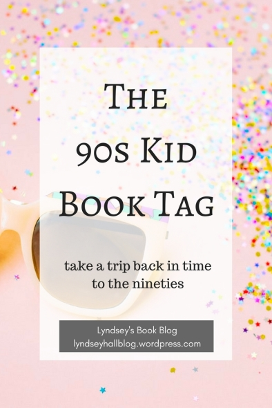 The 90s kid book tag Lyndsey's Book Blog