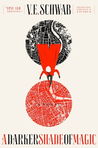 A Darker Shade of Magic V. E. Schwab