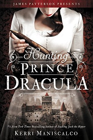 Hunting Prince Dracula Kerri Maniscalco